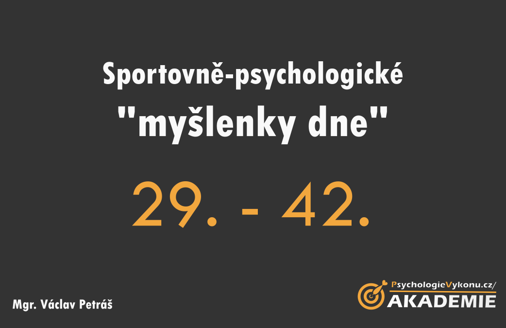Sportovně-psychologické myšlenky IV